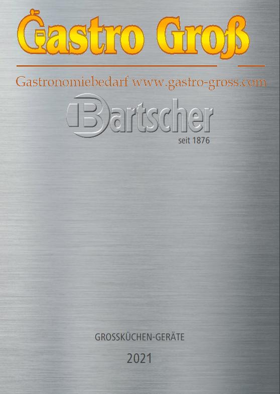 Bartscher Katalog 2020 | aktuelle Großküchentechnik * innovative Produkte
