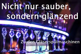 Gläserspülmaschinen / Gläserspülen